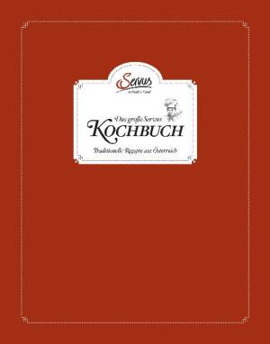 Das große Servus in Stadt & Land Kochbuch