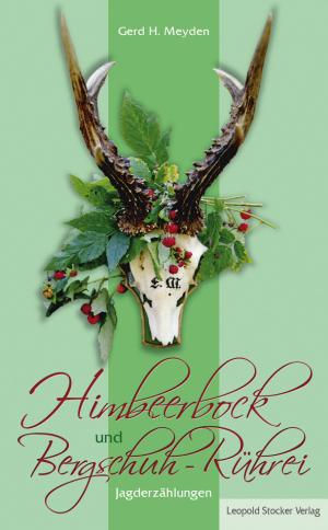 Himbeerbock und Bergschuh-Rührei