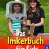 Das Imkerbuch für Kids