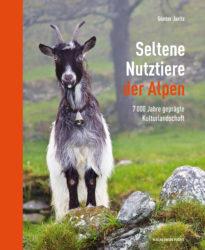 Seltene Nutztiere der Alpen