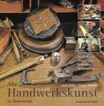 Alte Handwerkskunst in Österreich