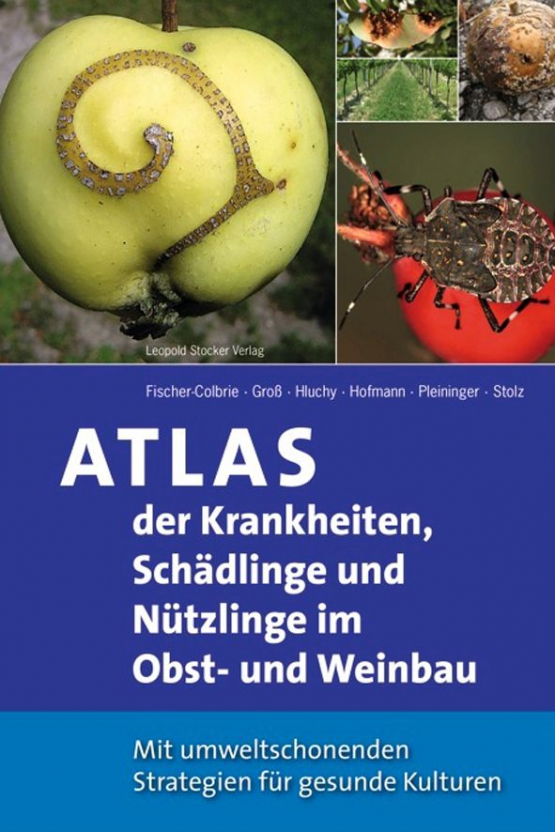 Atlas der Krankheiten, Schädlinge und Nützlinge