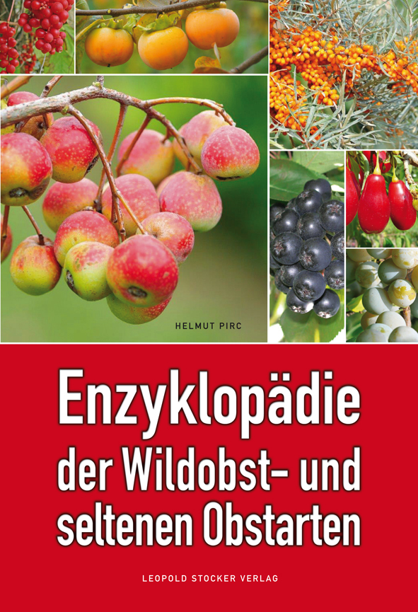 Enzyklop�die der Wildobst- und seltenen Obstarten
