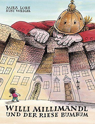 Willi Millimandl und der Riese Bumbum