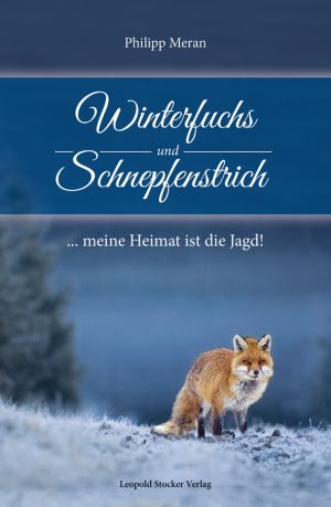 Winterfuchs und Schnepfenstrich