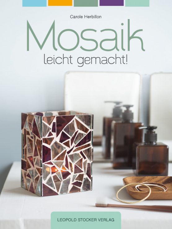 Mosaik leicht gemacht!
