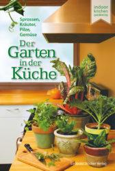Der Garten in der Küche