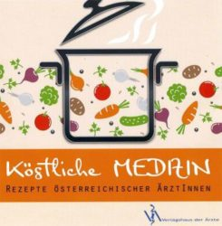 Köstliche Medizin