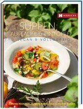 Suppen, Aufläufe & Eintöpfe