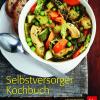 Selbstversorger Kochbuch