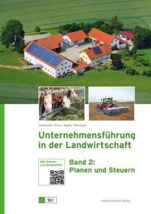 Unternehmensführung in der Landwirtschaft Band 2