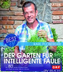 Der Garten für intelligente Faule, Best of