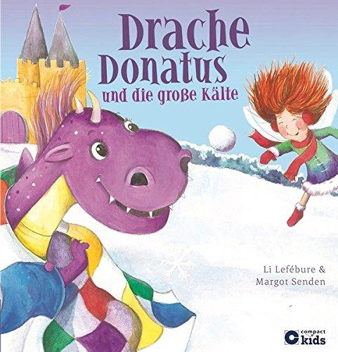 Drache Donatus und die große Kälte