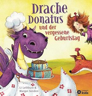 Drache Donatus und der vergessene Geburtstag