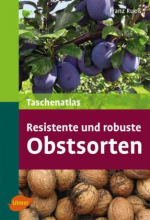 Resistente und robuste Obstsorten