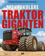 Spektakuläre Traktor Giganten