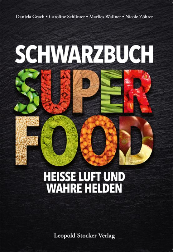Schwarzbuch Superfood